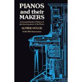 Pianos and Their Makers